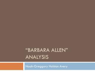 """""""Barbara Allen"""" analysis"""