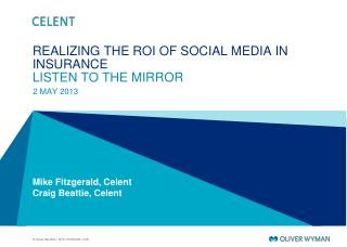 REALIZING THE ROI OF SOCIAL MEDIA IN INSURANCE LISTEN TO THE MIRROR