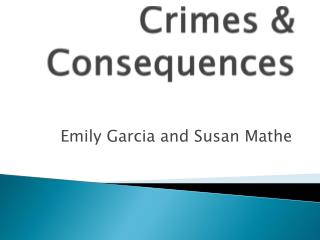 Crimes  &  Consequences