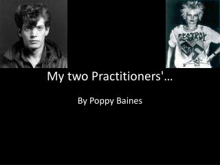 My two Practitioners'…