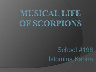 M usical life of scorpions