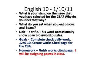 English 10 - 1/10/11
