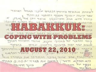 HABAKKUK: COPING WITH PROBLEMS