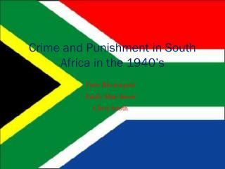 Crime and Punishment in South Africa in the 1940's