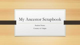 My Ancestor Scrapbook