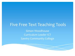 Five Free Text Teaching Tools