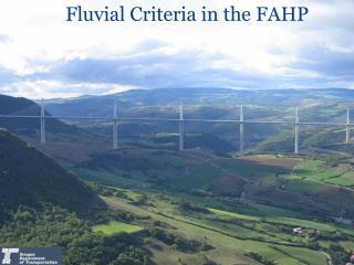 Fluvial Criteria in the FAHP