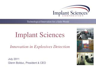 Implant Sciences  Innovation in Explosives Detection