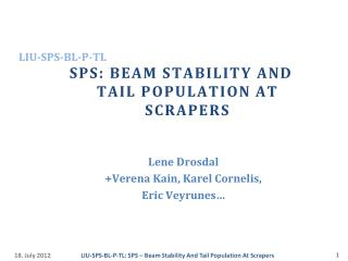 SPS: Beam stability and tail population at scrapers