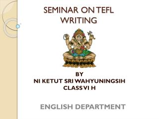 SEMINAR ON TEFL WRITING