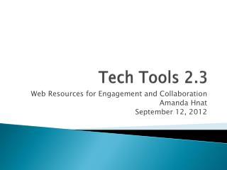 Tech Tools 2.3