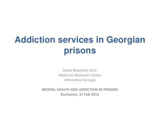 Addiction services in Georgian prisons