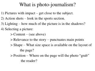What is photo-journalism?