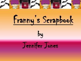 Franny's  Scrapbook