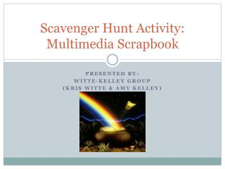Scavenger Hunt Activity: Multimedia Scrapbook