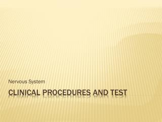 Clinical Procedures and Test