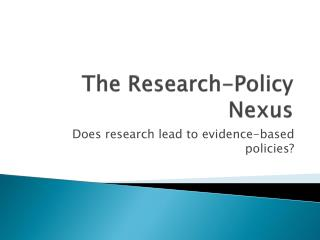 The Research-Policy Nexus