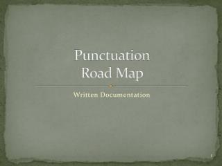 Punctuation Road Map