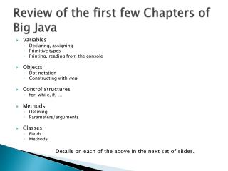Review of the first few Chapters of Big Java