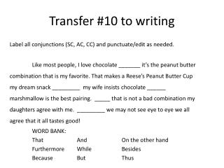 Transfer #10 to writing