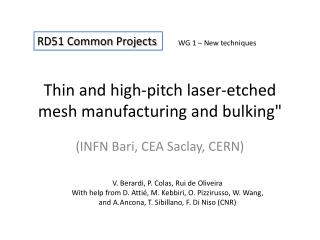 """Thin  and high-pitch laser- etched mesh manufacturing  and  bulking """""""
