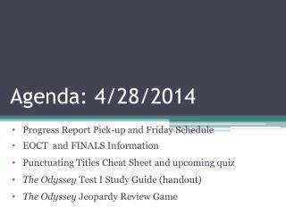 Agenda: 4/28/2014