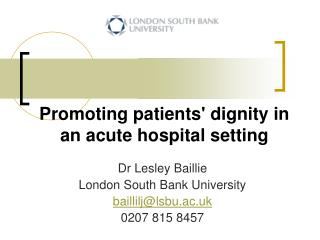Promoting patients dignity in an acute hospital setting