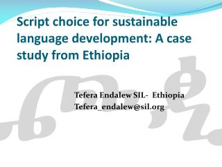 Script choice for sustainable language development: A case study from Ethiopia