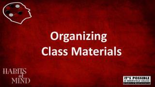 Organizing   Class Materials