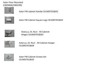 Aster Floor Mounted ( C845B46/C845J99)