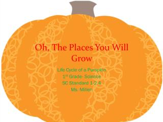Oh, The Places You Will Grow