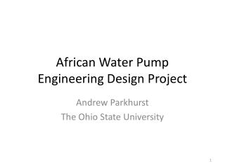 African Water Pump   Engineering Design Project
