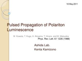 Pulsed Propagation of Polariton Luminescence