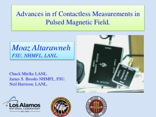 Advances in  rf  Contactless Measurements in Pulsed Magnetic Field.