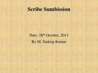 Scribe Sumbission