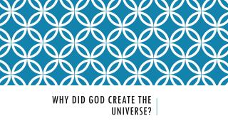 Why did God Create the Universe?