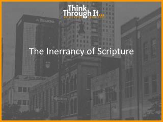 The Inerrancy of Scripture