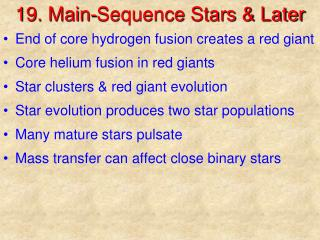 19. Main-Sequence Stars & Later