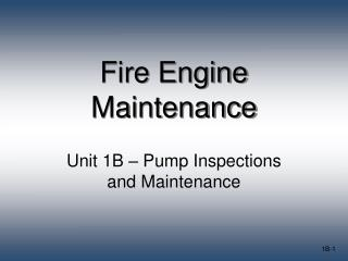 Fire Engine Maintenance