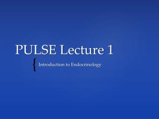PULSE Lecture 1