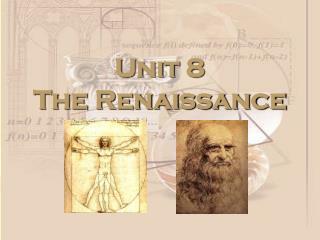 Unit  8 The Renaissance