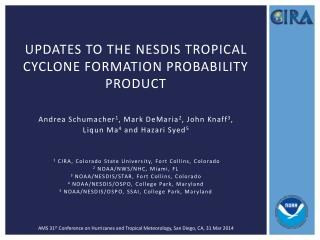 Updates to the  nesdis  tropical cyclone formation probability product