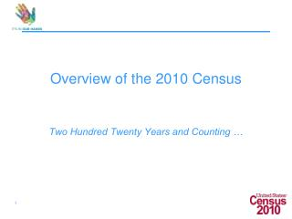 Overview of the 2010 Census