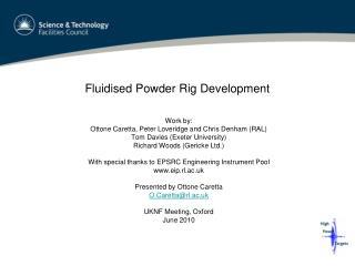 Fluidised Powder Rig Development