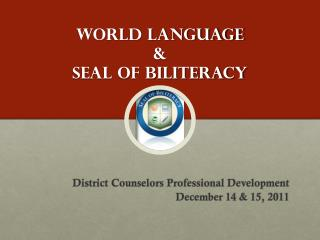 World Language  & Seal of Biliteracy