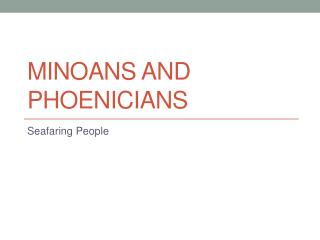 Minoans and Phoenicians
