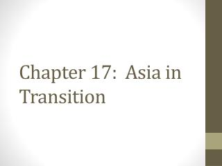 Chapter 17:  Asia in Transition