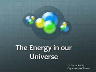 The Energy in our Universe