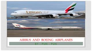 AIRBUS  AND  BOEING  AIRPLANEs