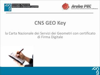 CNS GEO  Key la Carta Nazionale dei Servizi dei Geometri con certificato di Firma Digitale